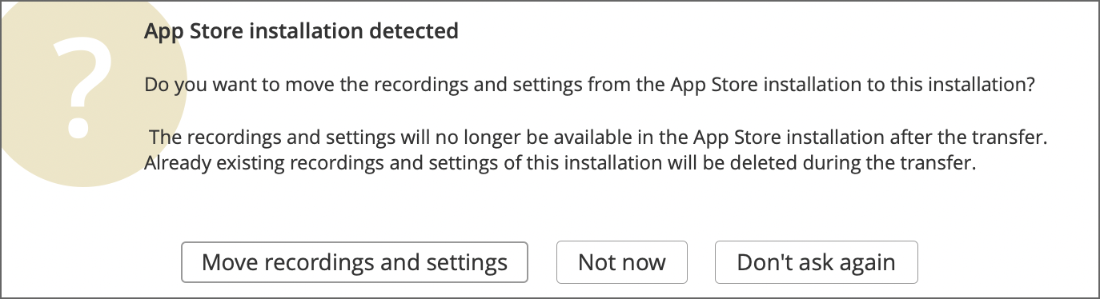 "The ""App Store installation detected"" dialog box"
